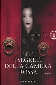 I segreti della camera rossa - di Pauline Chen
