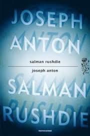 Joseph Anton - di Salman Rashdie