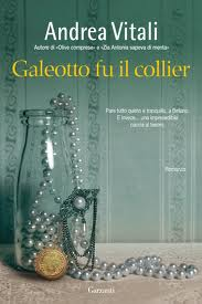 Galeotto fu il collier - di Andrea Vitali