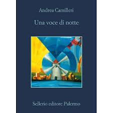 Una voce di notte - di Andrea Camilleri