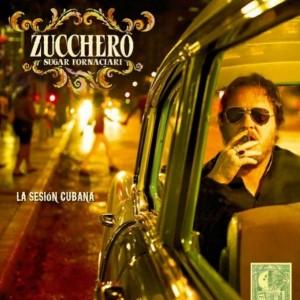La sesión cubana il nuovo album di Zucchero
