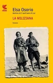 La miliziana - di Elsa Osorio