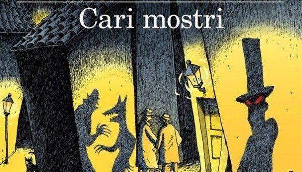Cari Mostri: nuovo libro di Stefano Benni
