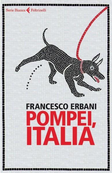 Pompei Italia di Francesco Erbani