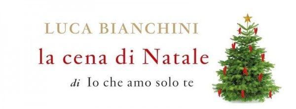 LA CENA DI NATALE di Luca Bianchini