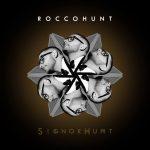 Rocco Hunt nuovo album Signor Hunt