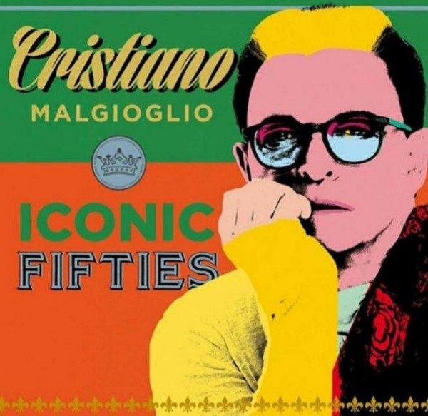 Iconic Fifties nuovo album di Cristiano Malgioglio