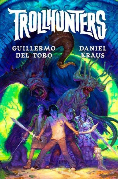 TROLLHUNTERS - Guillermo del Toro e Daniel Kraus