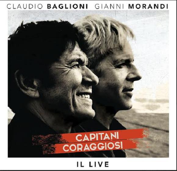 Capitani Coraggiosi nuovo album di Claudio Baglioni e Gianni Morandi