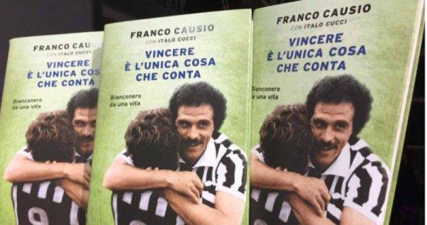 Vincere è l'unica cosa che conta nuovo libro di Franco Causio e Italo Cucci