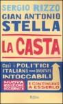 La casta - il libro scandalo sulla politica italiana