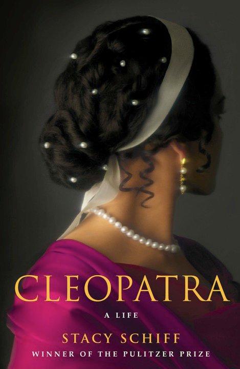 Cleopatra Una vita di Stacy Schiff