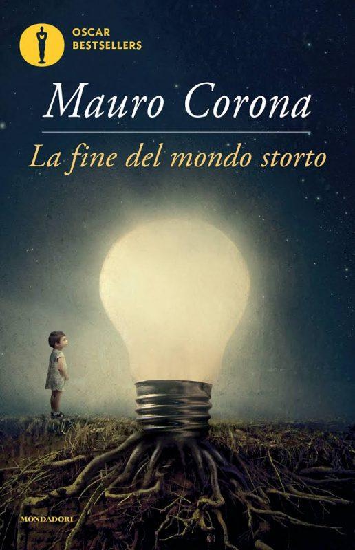 La fine del mondo storto di Mauro Corona